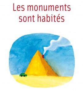 les monuments sont habites