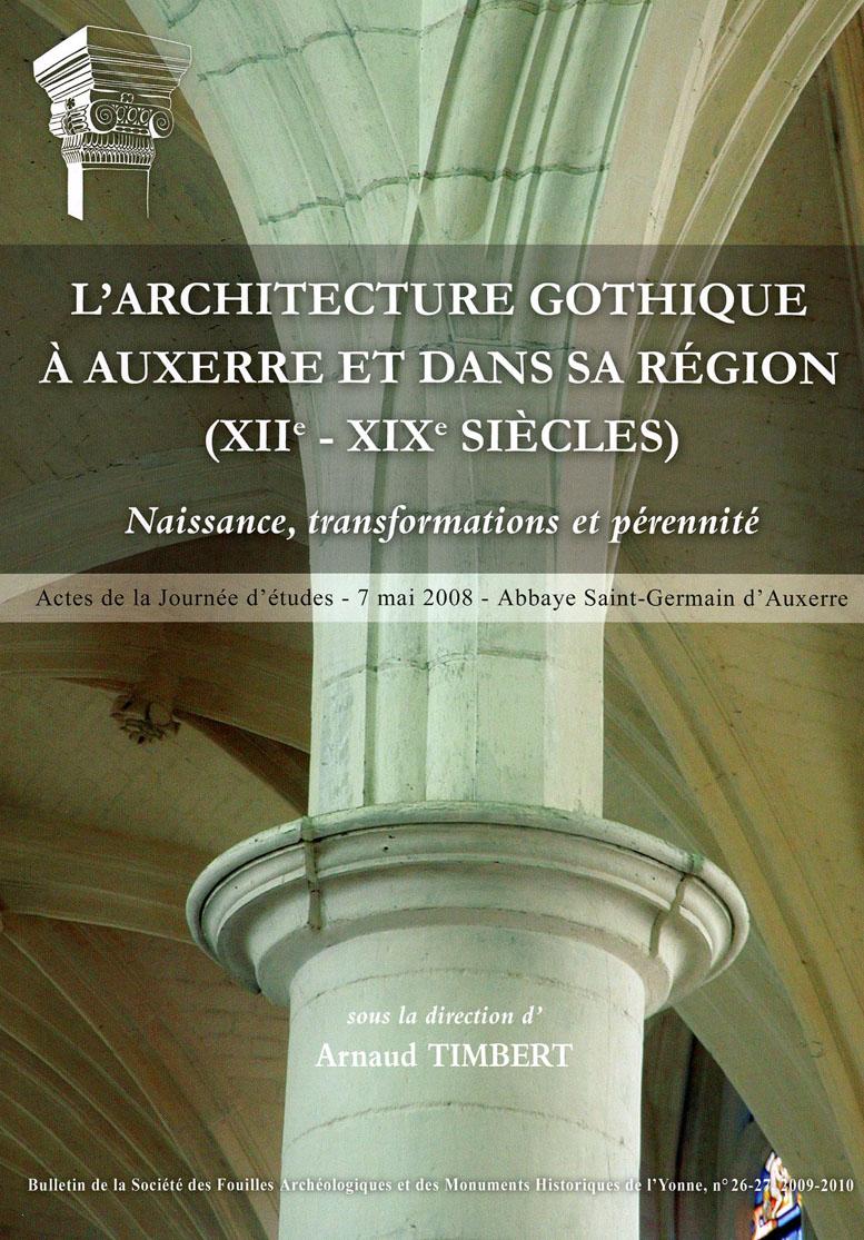 Actualit s du centre d 39 tudes m di vales d 39 auxerre for L architecture gothique