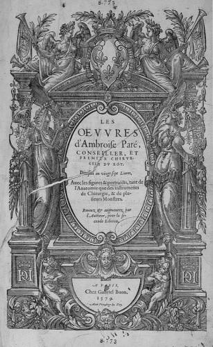 Œuvres d'Ambroise Paré, Paris, Gabriel Buon, 1579.