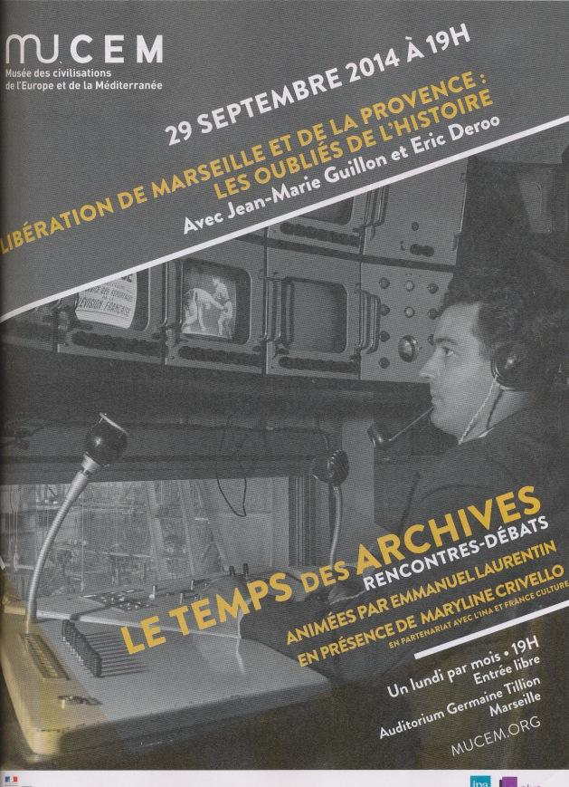 29 septembre, MuCEM Décryptage des films.Libération de Marseille et de la Provence
