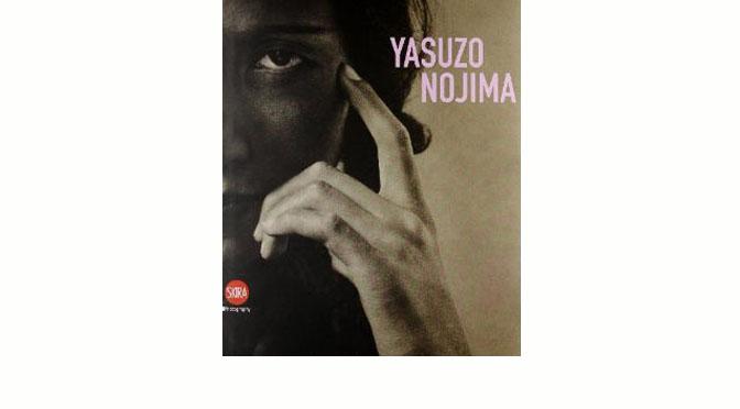 """Yasuzo Nojima"", éd. Skira, 2011"