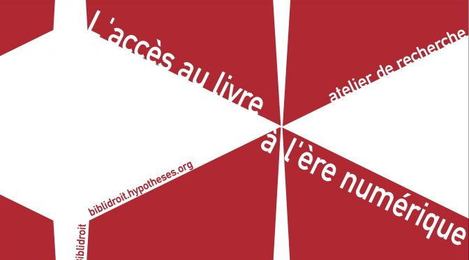 « L'accès au livre à l'ère numérique » (Atelier, Paris, 13/12/2016)