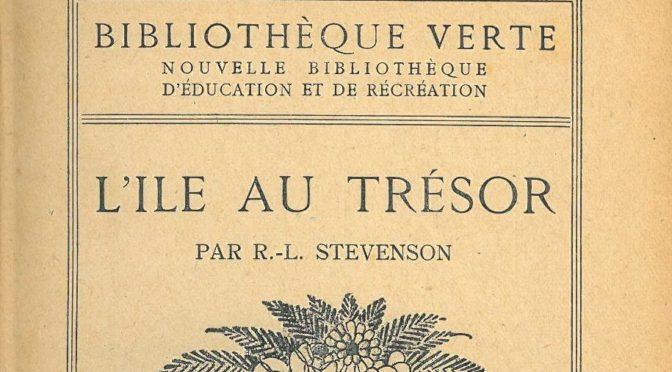 L'Île au Trésor, Bibliothèque Verte, Hachette, 1923