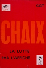 """Couverture de l'ouvrage """"Chaix. La lutte par l'affiche"""", 1981, 72p."""