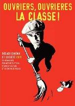 """Affiche de la Décade Cinéma et société à Tulle """"Ouvriers, ouvrières, la classe !"""""""