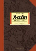 """Couverture de Jason Lutes, """"Berlin. Ville de fumée"""", Paris, Delcourt, 2009, 214p."""