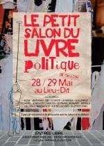 """Affiche du """"Petit Salon du Livre Politique"""", Paris, 2011"""