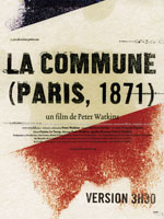 Affiche du film de Peter Watkins, La Commune (Paris 1871), 1999