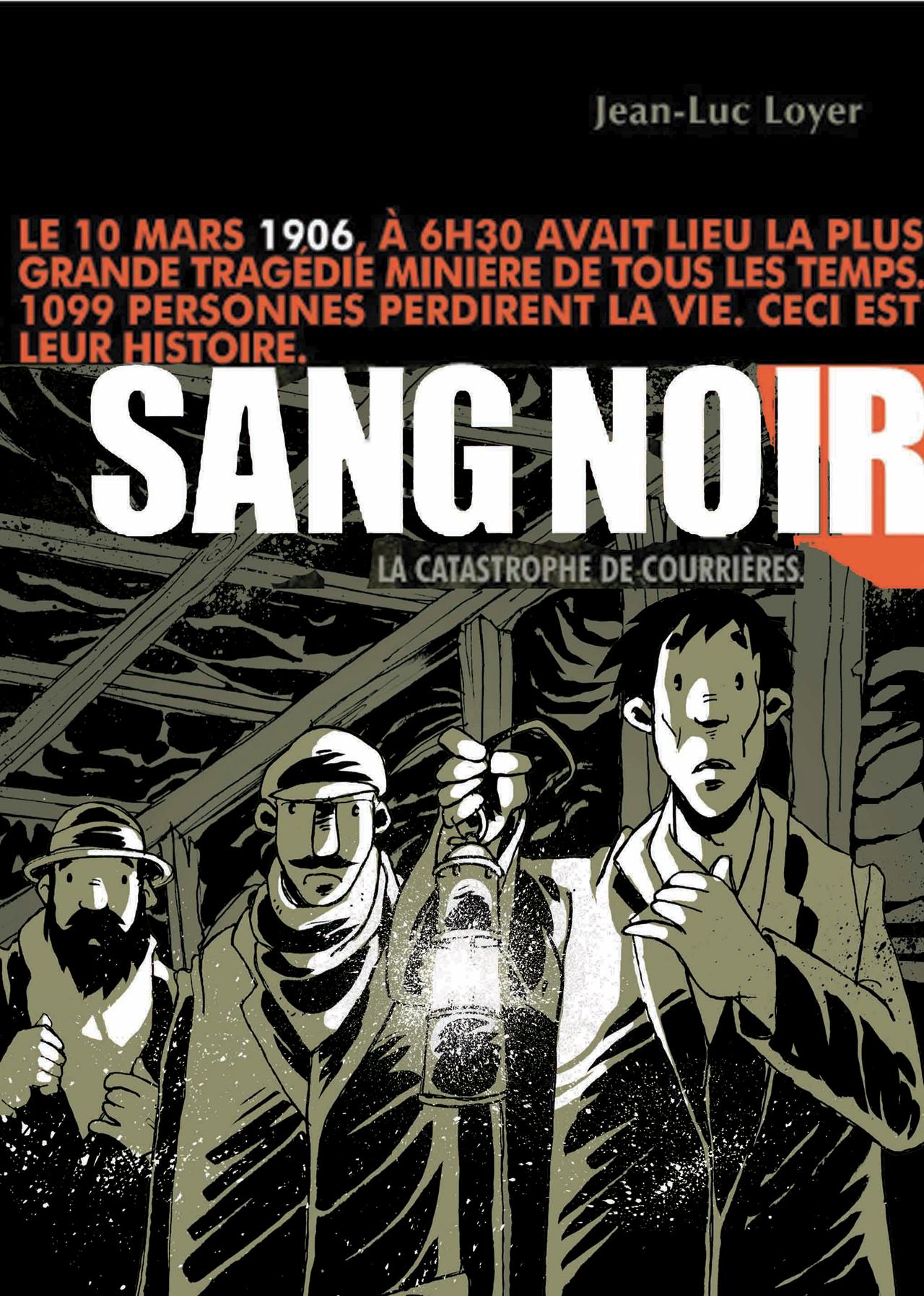 """Couverture de l'ouvrage """"Sang noir. La catastrophe de Courrières"""""""