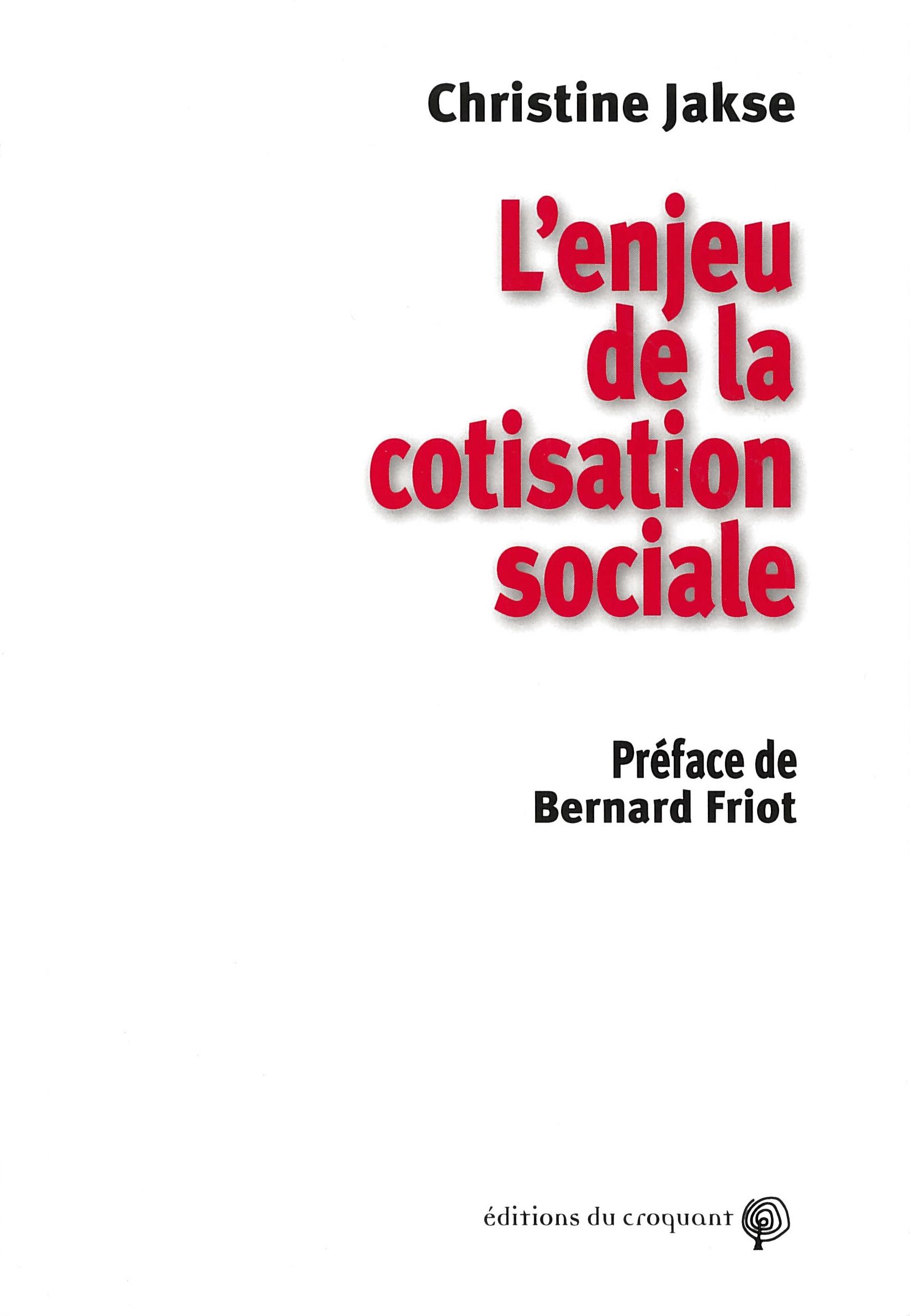 """Couverture de l'ouvrage """"L'enjeu de la cotisation sociale"""""""