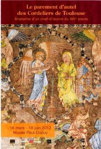 Exposition Le parement d'autel de Toulouse : anatomie d'un chef-d'oeuvre du XIVe siècle © Musée Paul Dupuy