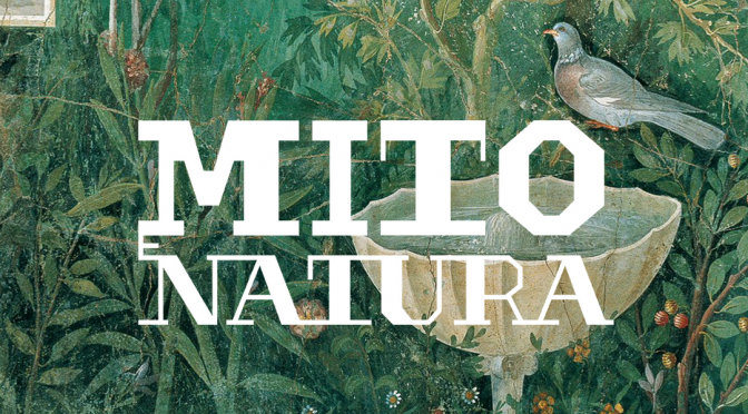 Actualités : exposition «Mythe et Nature. De la Grande Grèce à Pompéi»