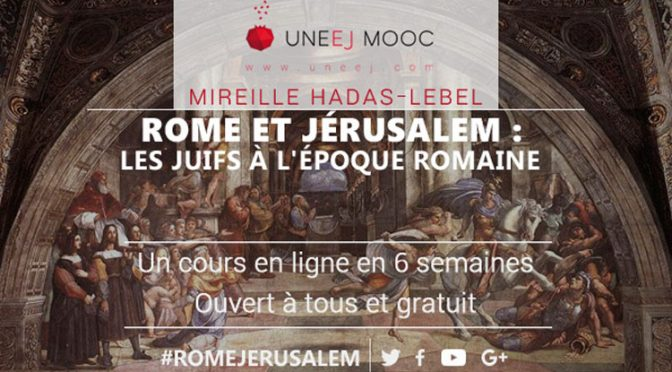 Ressources : cours en ligne «Rome et Jérusalem : Les Juifs à l'époque romaine»