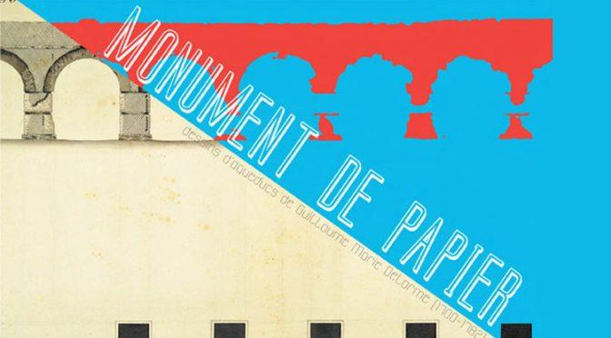 Actualités : exposition «Monument de papier. Dessins d'aqueduc de Guillaume Marie Delorme (1700-1782)»