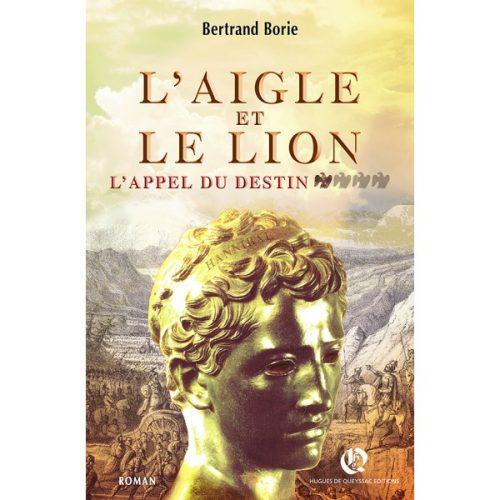 l-aigle-et-le-lion-t1-l-appel-du-destin