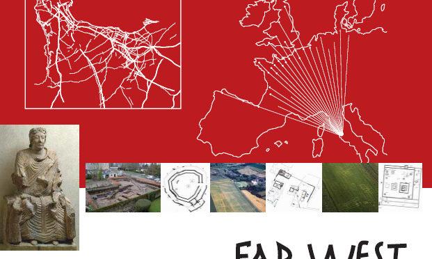 Rappel : Far West. La Normandie antique et les marges nord-ouest de l'Empire romain (Ier s. av J.-C./VIe s. ap. J.-C.)