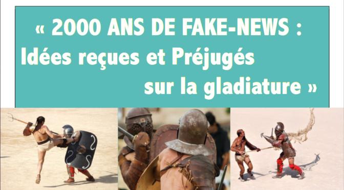 Conférence – «2000 ans de Fake-news : Idées et Préjugés sur la gladiature»