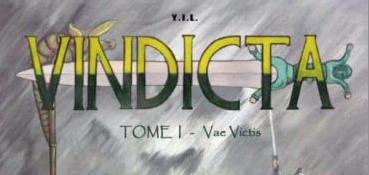 Vindicta. Tome 1 : Vae Victis