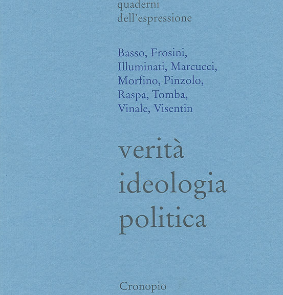 quaderni espressione cronopio veirtà ideologia politica
