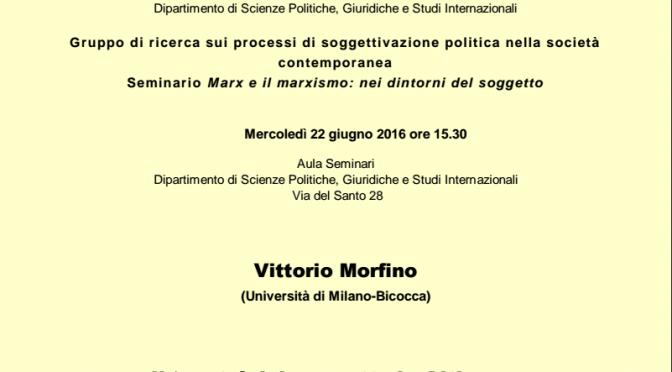 22.6.2016 Vittorio Morfino: Il 'posto' del soggetto in Althusser