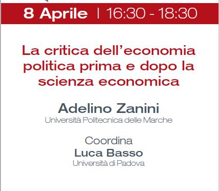 8.04.2019 Zanini: La critica dell'economia politica prima e dopo la scienza economica