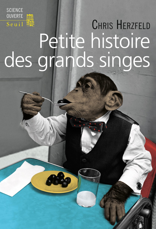 Petite histoire des grands singes 104640-crg.indd
