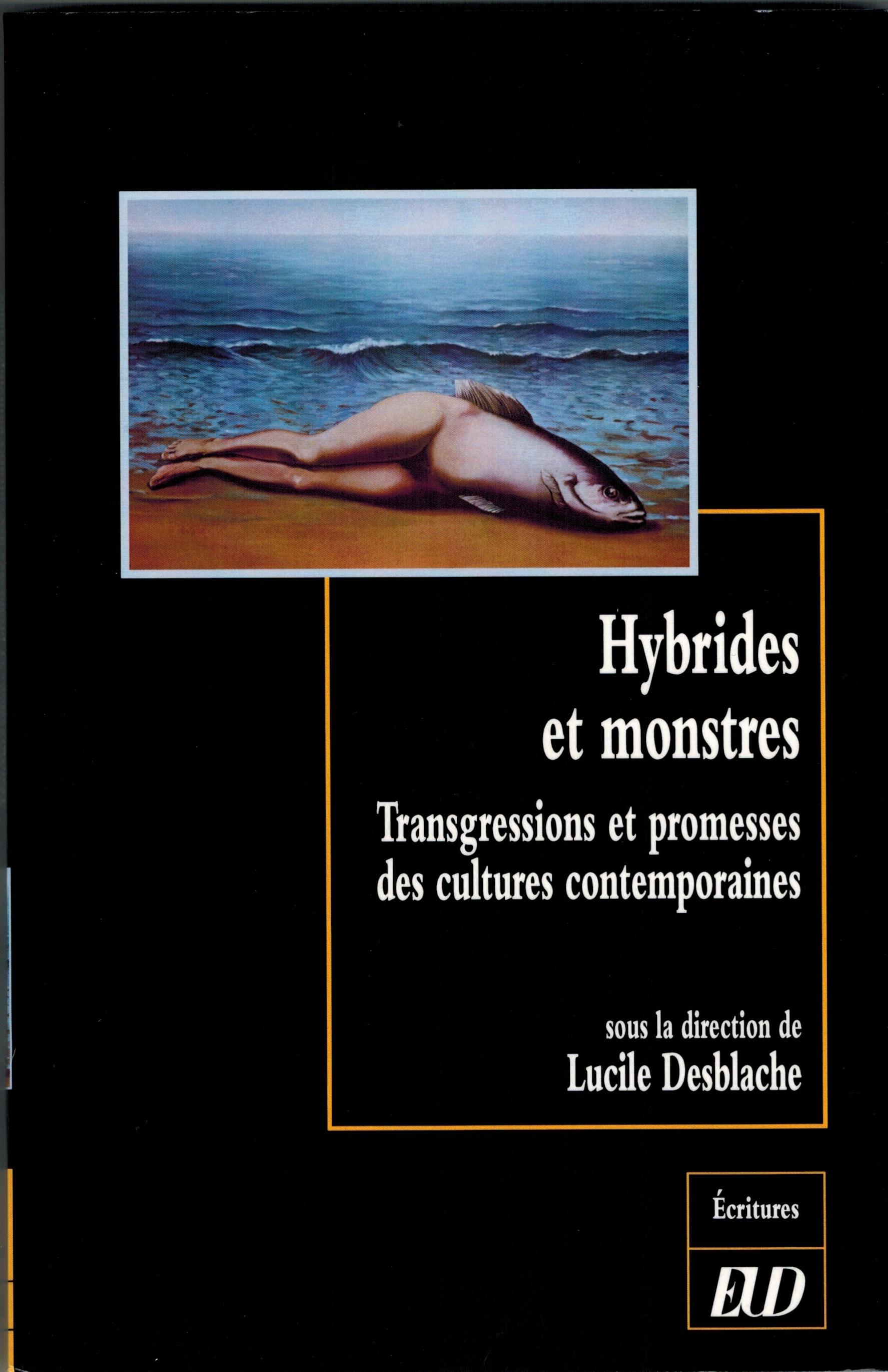 Hybrides et monstres