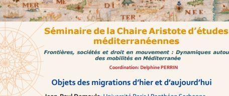 Les objets des migrations d'hier et d'aujourd'hui / séminaire doctoral LabexMed 26 janvier 2017