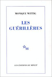 Wittig Les guerillères