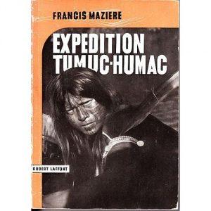 Expedition-Guyane-Tumuc-Humac-Expedition-Guyane-Tumuc-Humac-Livre-864724761_L