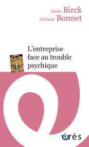 couverture de L'entreprise face au trouble psychique