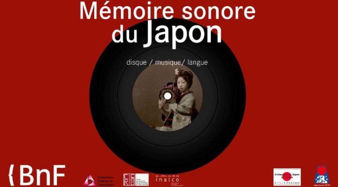 Colloque : Mémoire sonore du Japon : le disque, la musique et la langue (25/1)