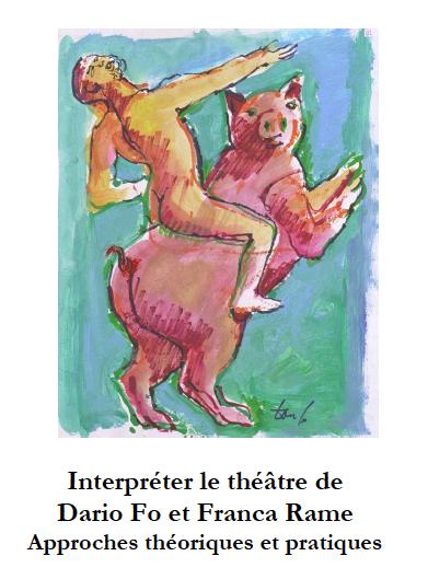 """Enregistrement de la journée d'études """"Interpréter le théâtre de Dario Fo et Franca Rame. Approches théoriques et pratique."""""""