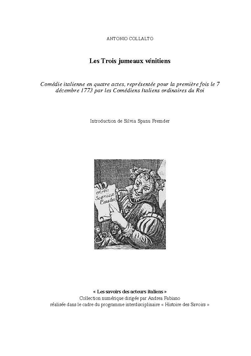 Antonio Collalto, Les Trois jumeaux vénitiens, éd. par Silvia Spanu Fremder