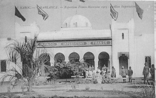 Casablanca - Exposition franco-marocaine 1915