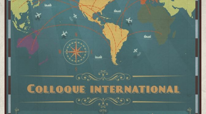 Colloque international – Les partenariats transatlantique et transpacifique à l'ère de l'interconnexion