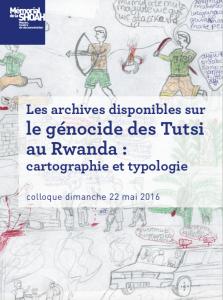 Les archives disponibles sur le génocide des Tutsi au Rwanda