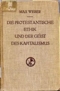 L'éthique protestante et l'esprit du capitalisme (édition originbale de 1904)