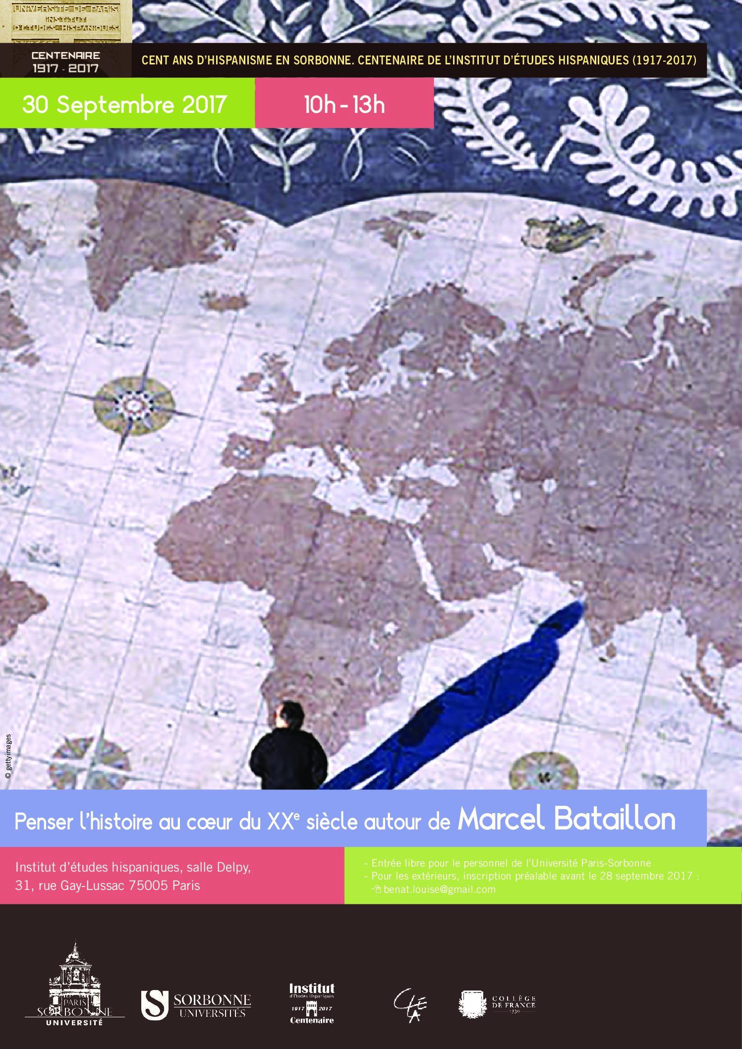 Penser l'histoire au cœur du XXeme siècle autour de Marcel Bataillon