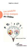 Les produits et marques au cinéma