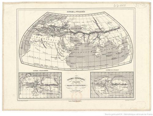 Systèmes géographiques de Ptolémée, dr Strabon et d'Eratosthère / par A.-H. Dufour. BnF Cartes et plans, GE D-12438