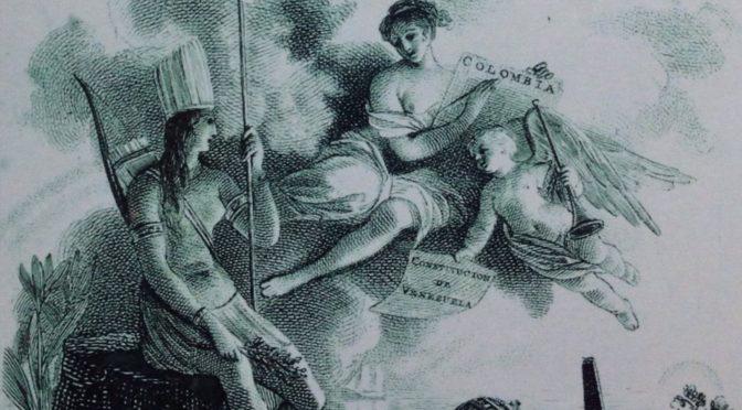 Libérer le Nouveau Monde. La fondation des premières Républiques Hispaniques : Colombie et Venezuela