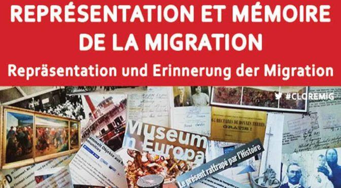 """Compte rendu du colloque """"Représentation et mémoire de la migration"""" sur la plateforme H-soz-kult"""
