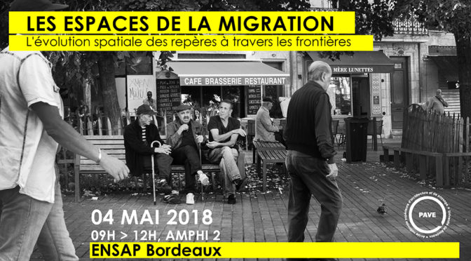 Les espaces de la migration | 04/05/2018