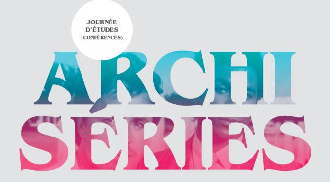 Julie Ambal à la journée d'études Archiséries | 7 mars 2020