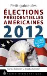 Petit guide des élections présidentielles américaines