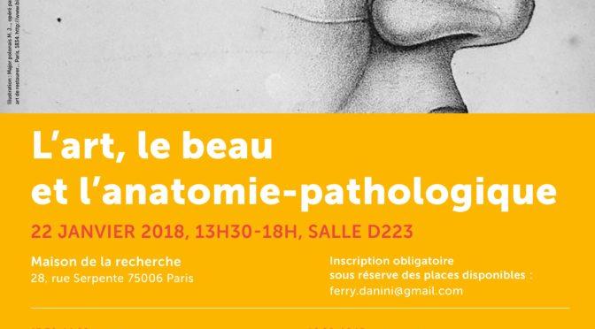 """""""L'art, le beau et l'anatomie-pathologique"""" (Atelier du 22 janvier 2018)"""