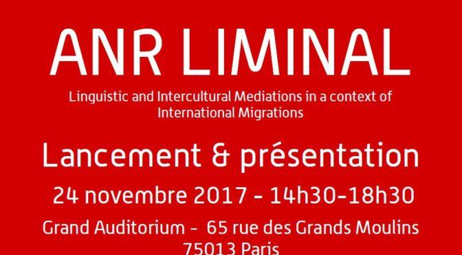 Lancement ANR LIMINAL, 24 novembre 2017, 14h-18H30