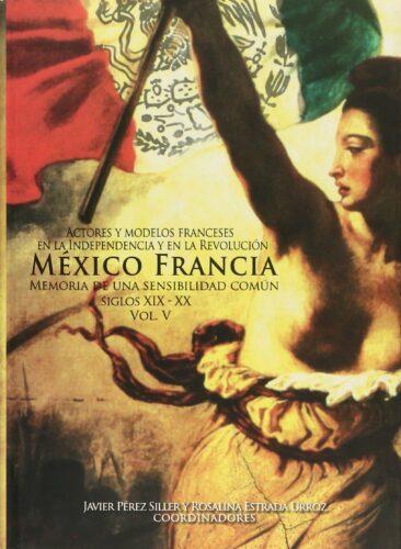 Actores y modelos franceses en la Independencia y en la Revolución