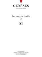 """Dossiers de la revue """"Genèses. Sciences sociales et histoire"""" consacrés aux """"mots de la ville"""""""